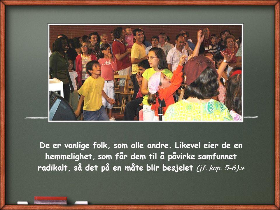 «…de kristne ikke skiller seg fra andre mennesker, verken med hensyn til land, språk og klesdrakt.