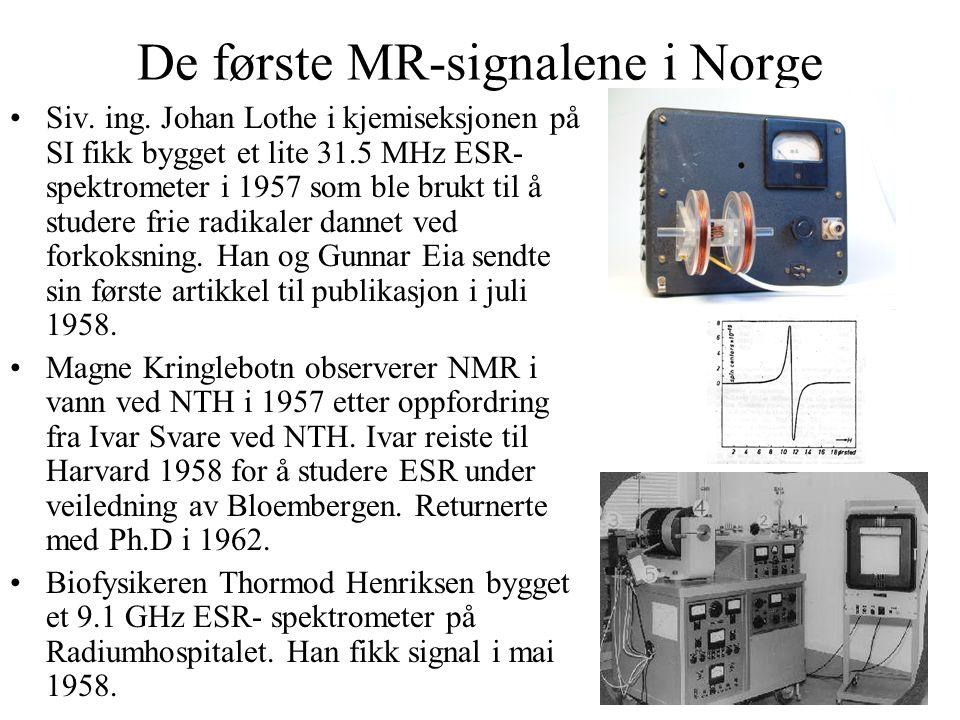 De første MR-signalene i Norge Siv. ing.