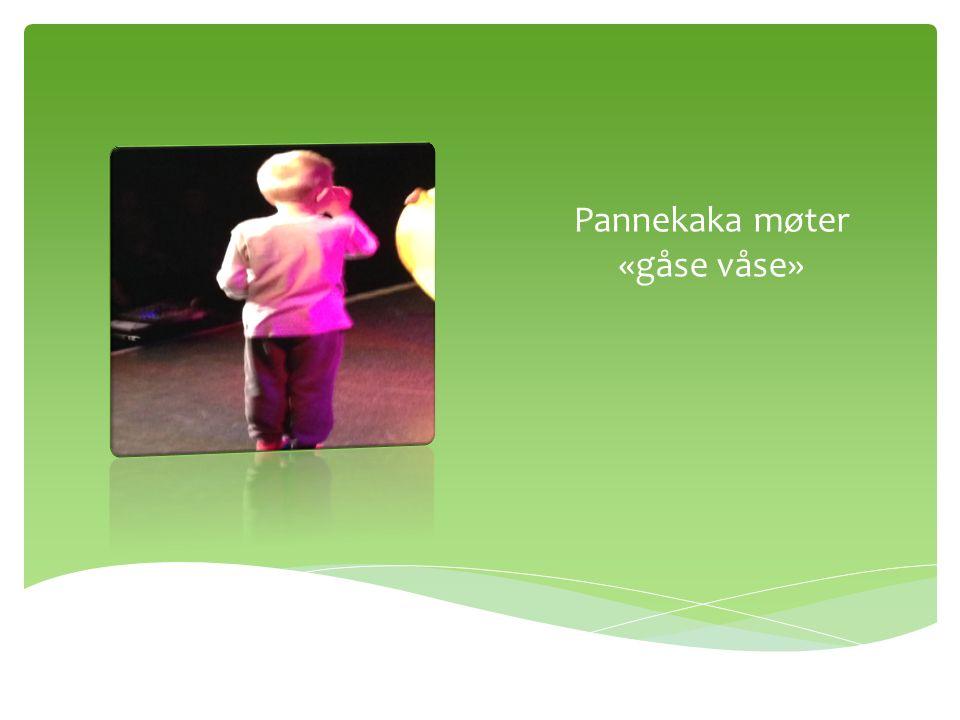 Pannekaka møter «ande vanne»