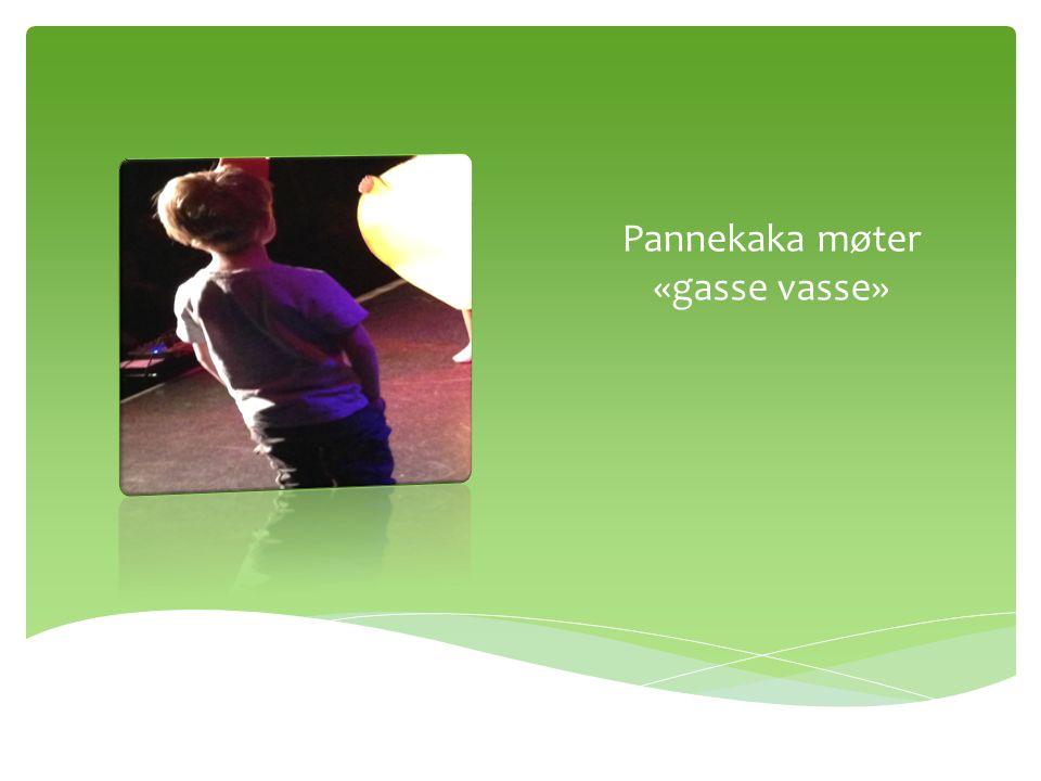 Pannekaka møter «gåse våse»