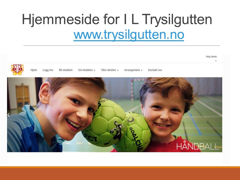 Hjemmeside for I L Trysilgutten www.trysilgutten.no www.trysilgutten.no