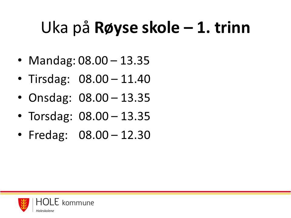 Uka på Røyse skole – 1.