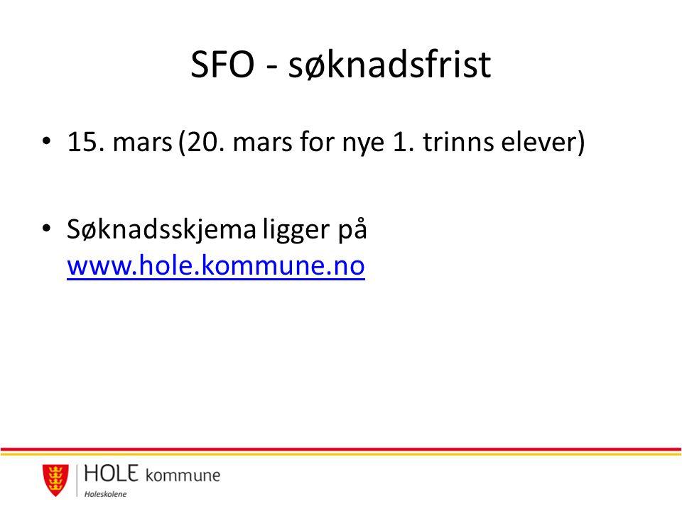 SFO - søknadsfrist 15. mars(20. mars for nye 1.