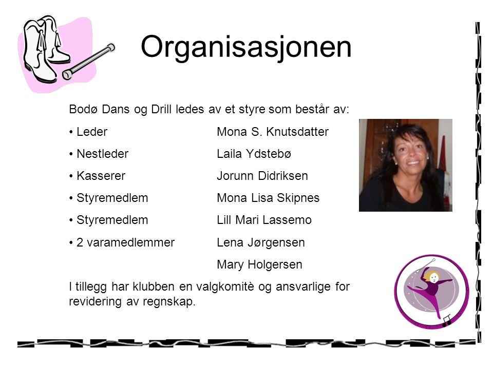Organisasjonen Bodø Dans og Drill ledes av et styre som består av: LederMona S.