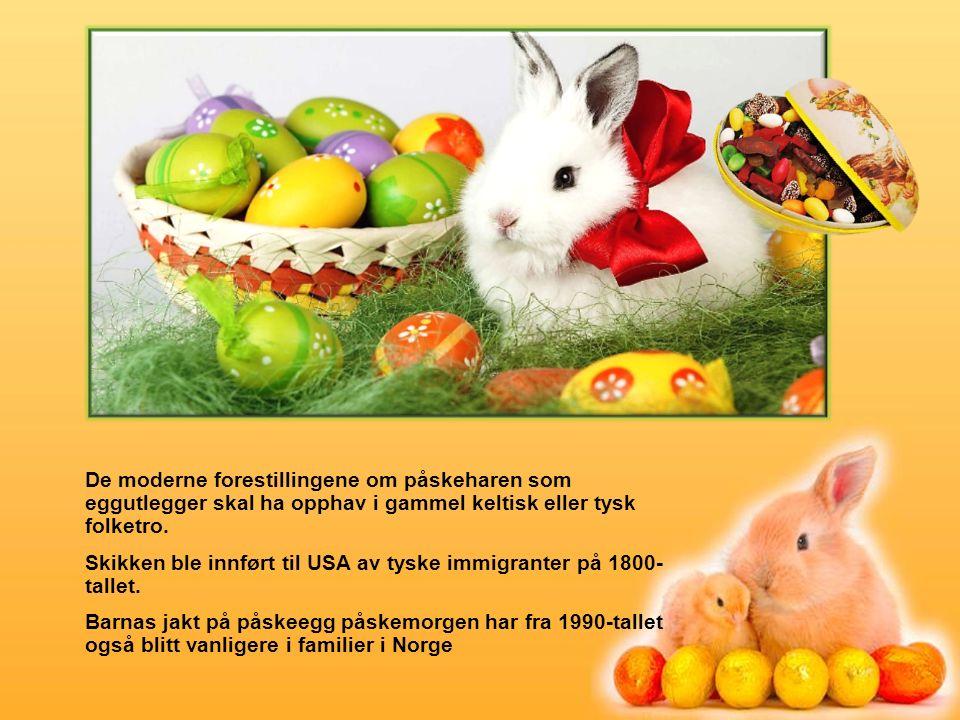 De moderne forestillingene om påskeharen som eggutlegger skal ha opphav i gammel keltisk eller tysk folketro.