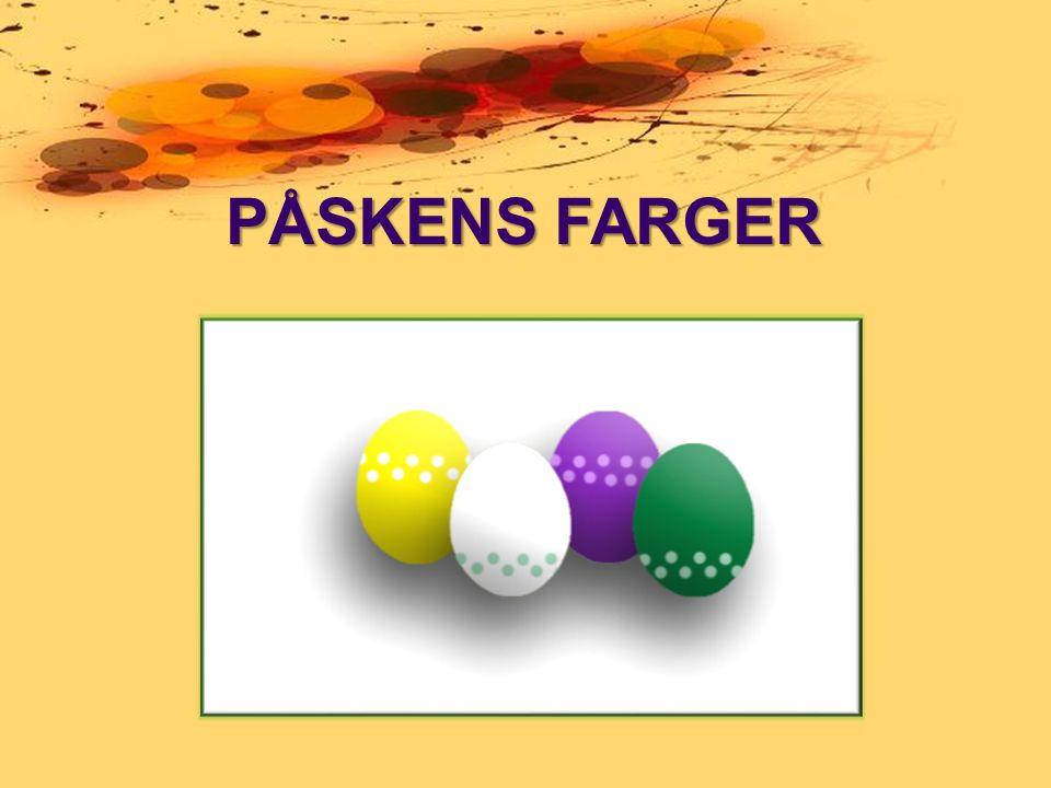 PÅSKENS FARGER