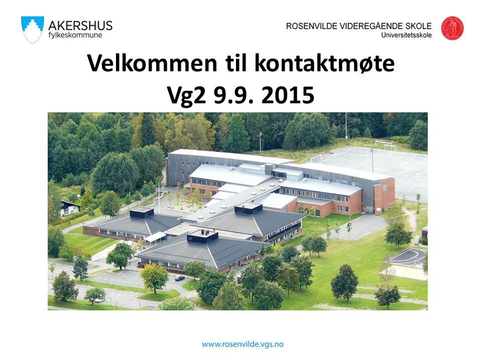 Velkommen til kontaktmøte Vg2 9.9. 2015