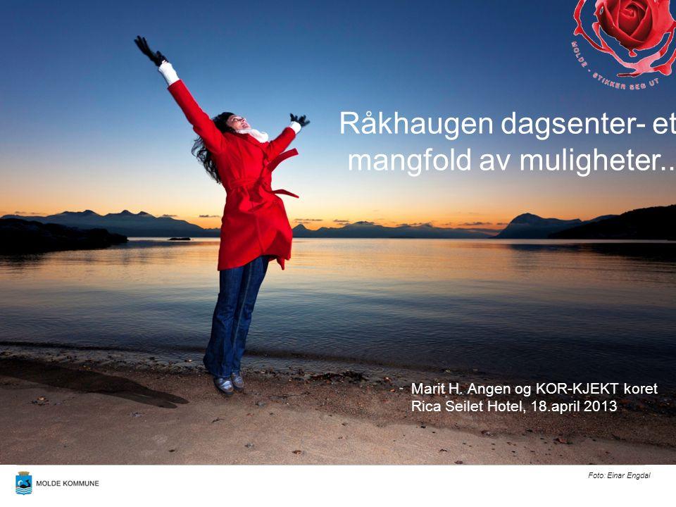Råkhaugen dagsenter for personer med demens åpnet januar 2008 åpningstider : - Råkhaugen 6 dager i uken - to kvelder i uken - Skåla 1 dag i uken - Kleive 2 dager i uken Fylkesmannen sin omsorgspris 2010