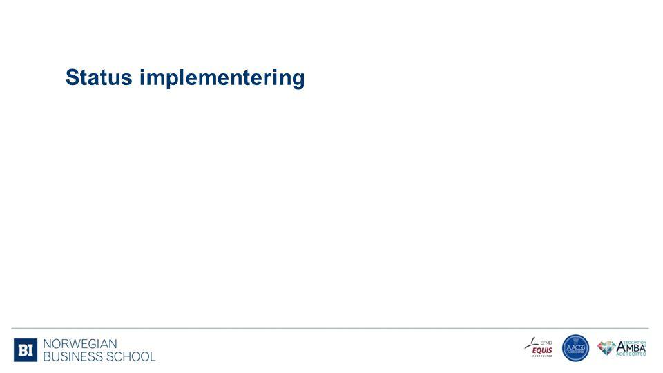 Status implementering