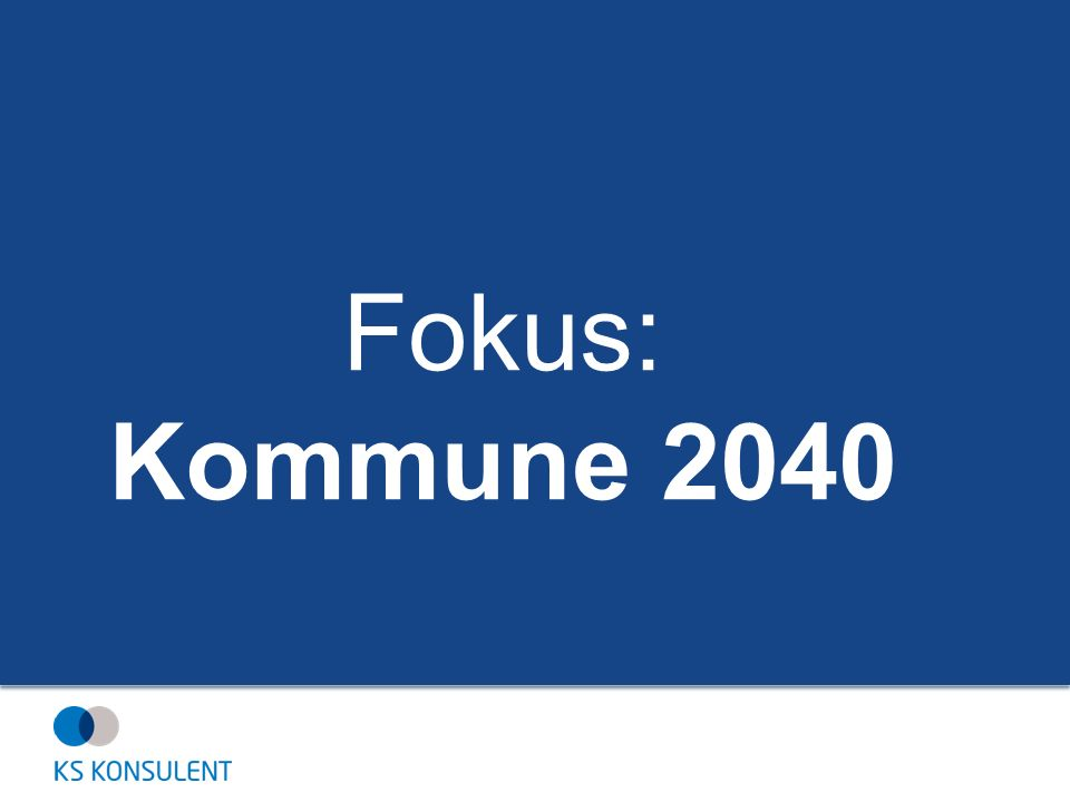 Fokus: Kommune 2040