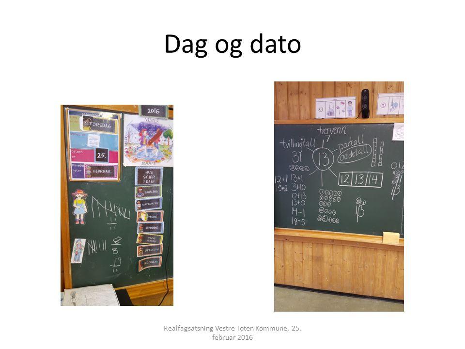 Dag og dato Realfagsatsning Vestre Toten Kommune, 25. februar 2016