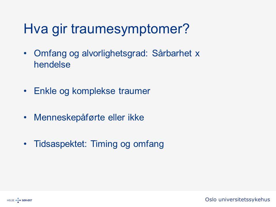 Hva gir traumesymptomer.