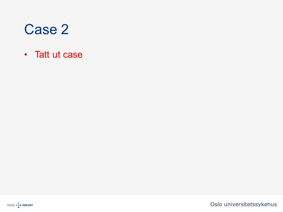 Case 2 Tatt ut case