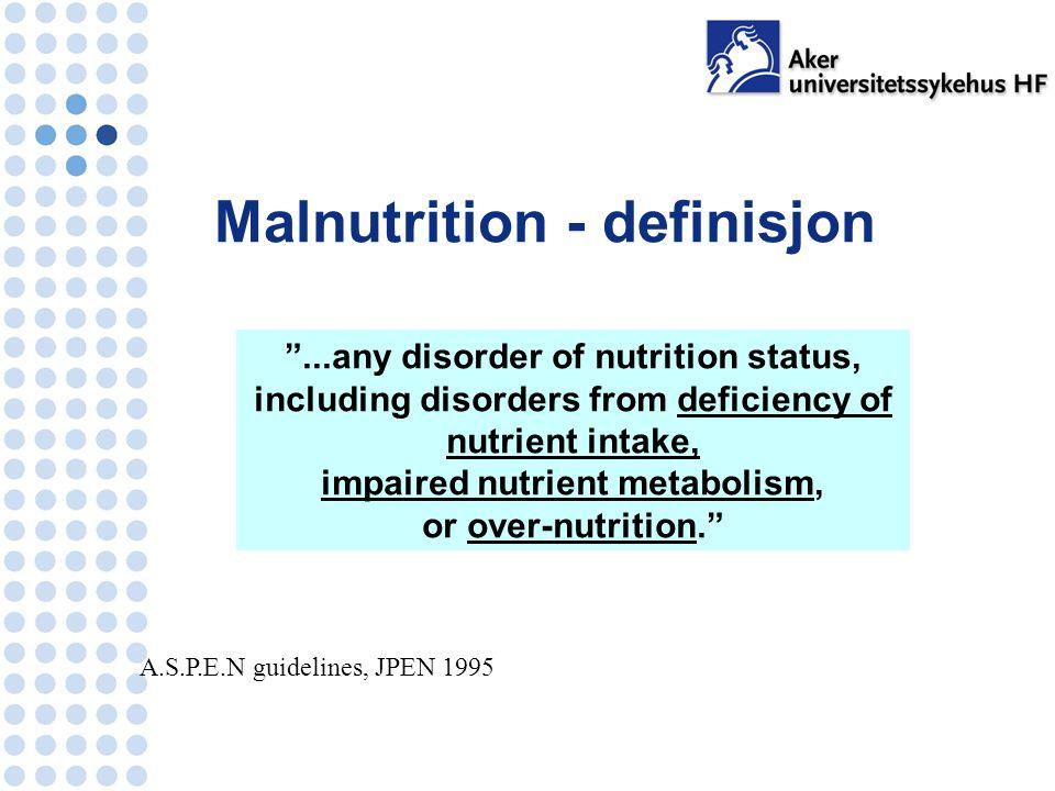 Dette innebærer elementer som… Status Tynn og mager Mikromangler Risikofaktorer Dårlig matlyst Lite matinntak Akutt eller kronisk sykdom (som øker metabolismen) Sosiale forhold Vekttap Hjelpeløshet