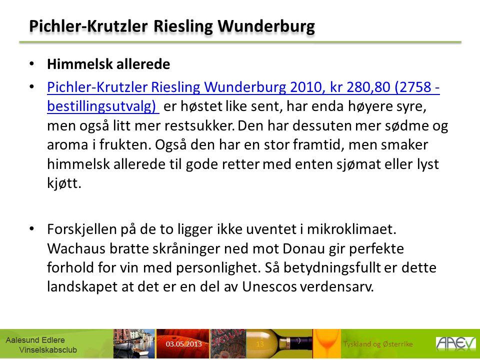Pichler-Krutzler Riesling Wunderburg Himmelsk allerede Pichler-Krutzler Riesling Wunderburg 2010, kr 280,80 (2758 - bestillingsutvalg) er høstet like sent, har enda høyere syre, men også litt mer restsukker.