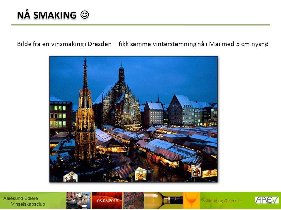 NÅ SMAKING 03.05.2013 Tyskland og Østerrike8 Bilde fra en vinsmaking i Dresden – fikk samme vinterstemning nå i Mai med 5 cm nysnø