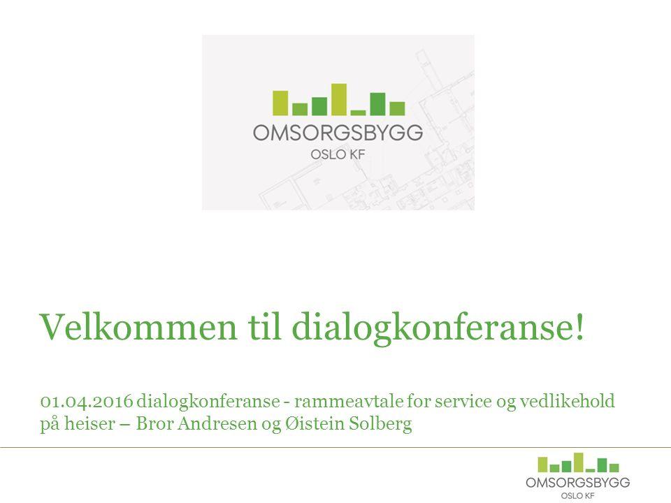 Velkommen til dialogkonferanse.
