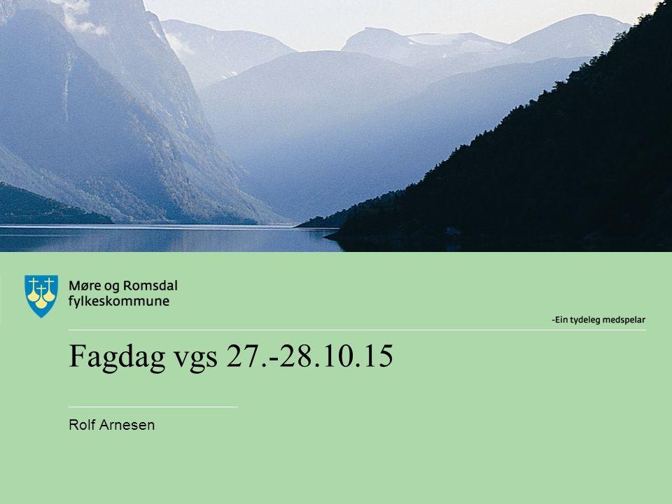 Fagdag vgs 27.-28.10.15 Rolf Arnesen