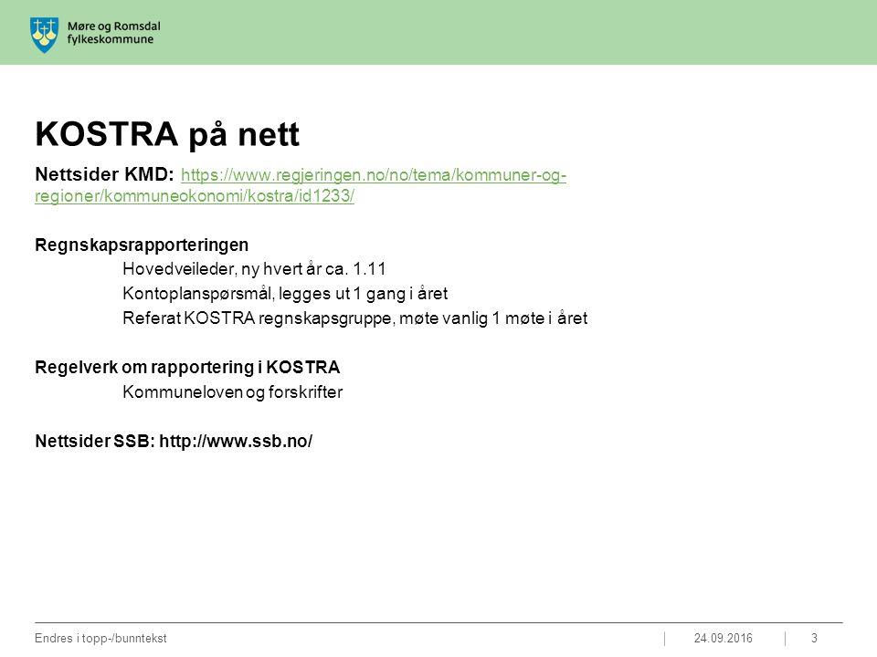 KOSTRA på nett 24.09.2016Endres i topp-/bunntekst3 Nettsider KMD: https://www.regjeringen.no/no/tema/kommuner-og- regioner/kommuneokonomi/kostra/id123