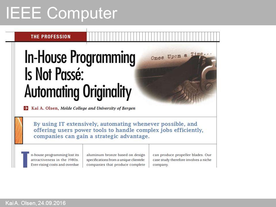 Kai A. Olsen, 24.09.2016 55 IEEE Computer