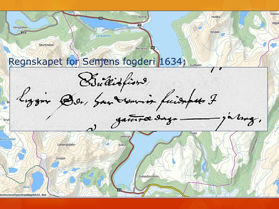 Regnskapet for Senjens fogderi 1634: