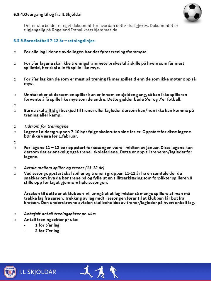 6.3.4.Overgang til og fra IL Skjoldar Det er utarbeidet et eget dokument for hvordan dette skal gjøres. Dokumentet er tilgjengelig på Rogaland Fotball