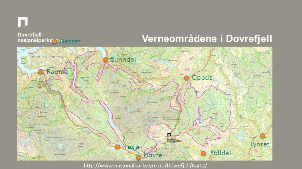 Verneområdene i Dovrefjell http://www.nasjonalparkstyre.no/Dovrefjell/Kart2/ Dovre Lesja Rauma Nesset Sunndal Oppdal Tynset Folldal