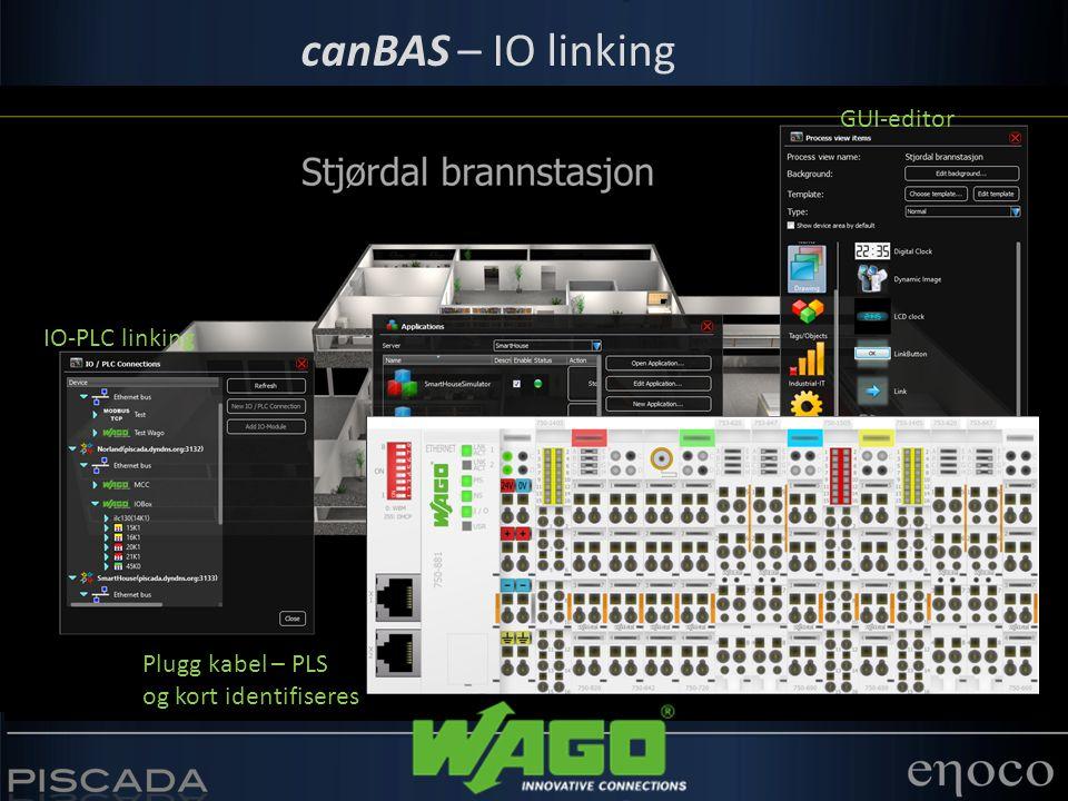 canBAS – IO linking GUI-editor IO-PLC linking Plugg kabel – PLS og kort identifiseres