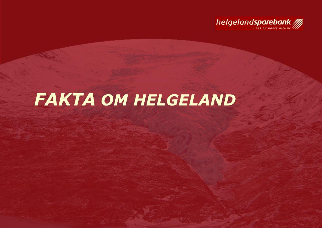 FAKTA OM HELGELAND