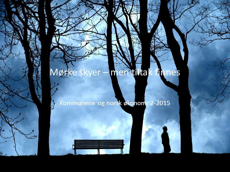 Mørke skyer – men tiltak finnes Kommunene og norsk økonomi 2-2015