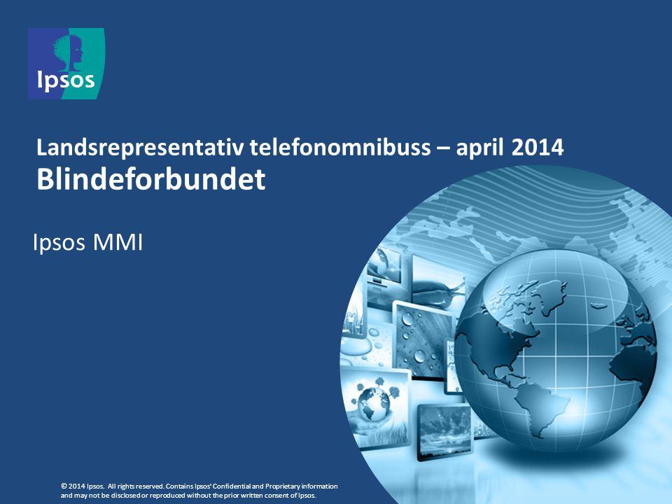 2 1008 intervju 15 år + Om undersøkelsen 22.-24.april 2014 Intervjuing via telefon .