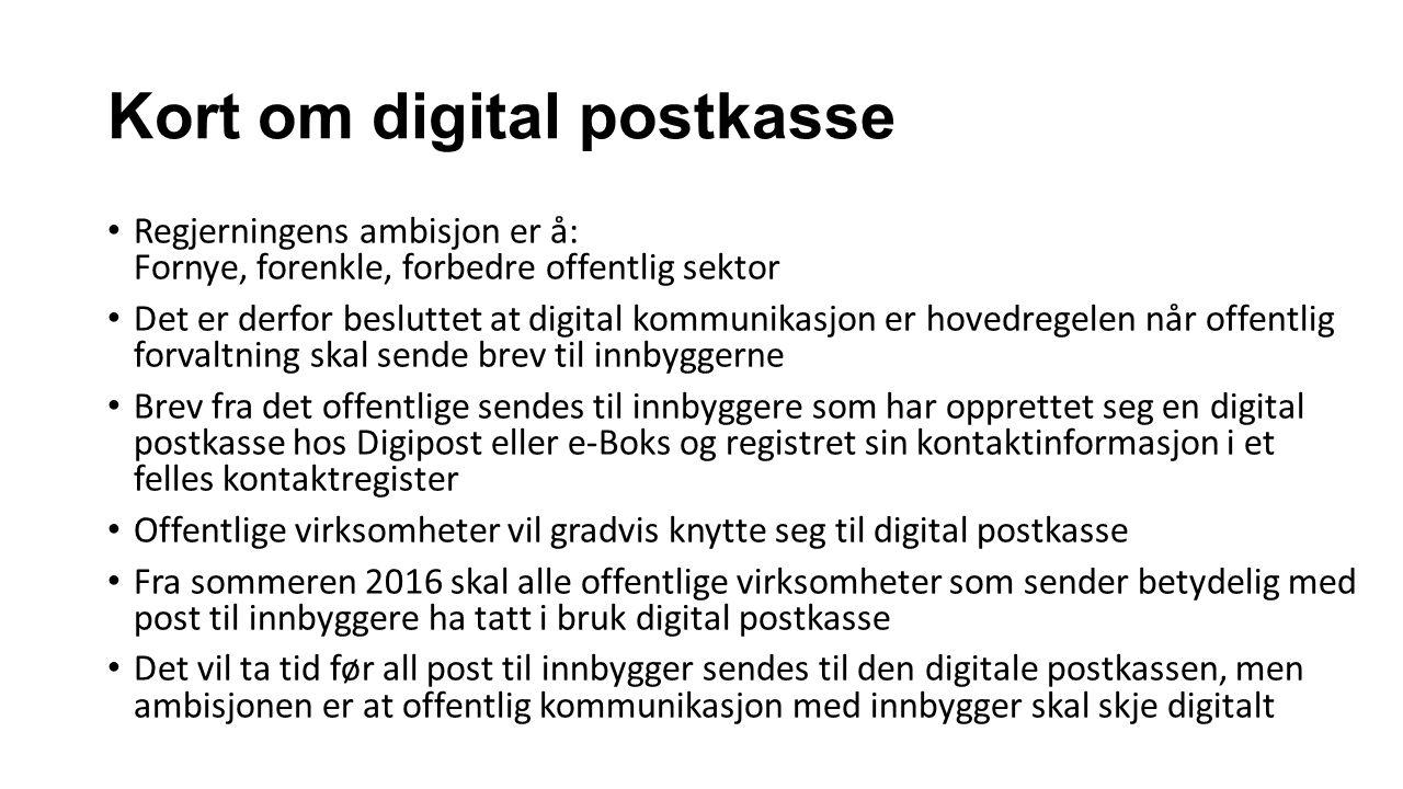 Må alle innbyggere ha en digital postkasse.
