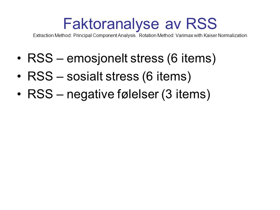 Faktoranalyse av RSS Extraction Method: Principal Component Analysis.
