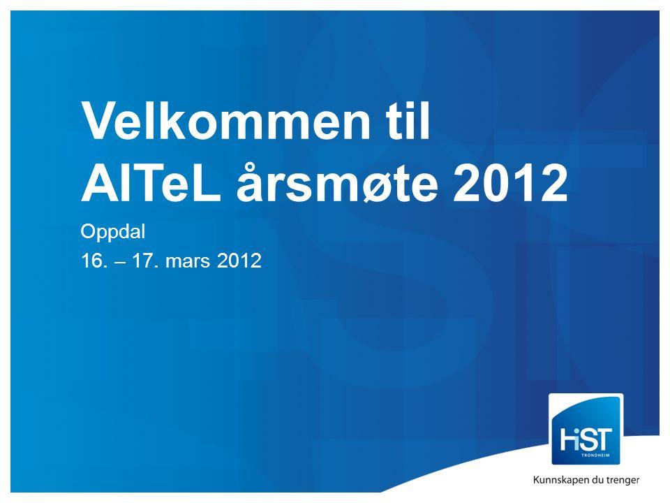 Velkommen til AITeL årsmøte 2012 Oppdal 16. – 17. mars 2012