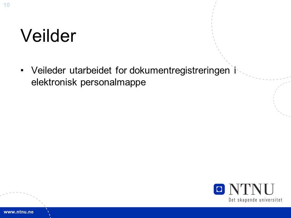 10 Veilder Veileder utarbeidet for dokumentregistreringen i elektronisk personalmappe