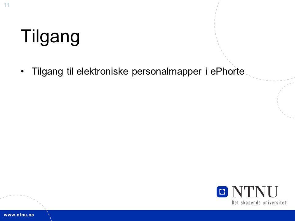11 Tilgang Tilgang til elektroniske personalmapper i ePhorte