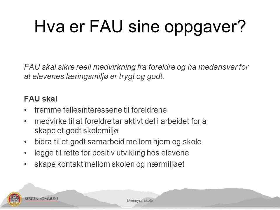 Hva er FAU sine oppgaver.