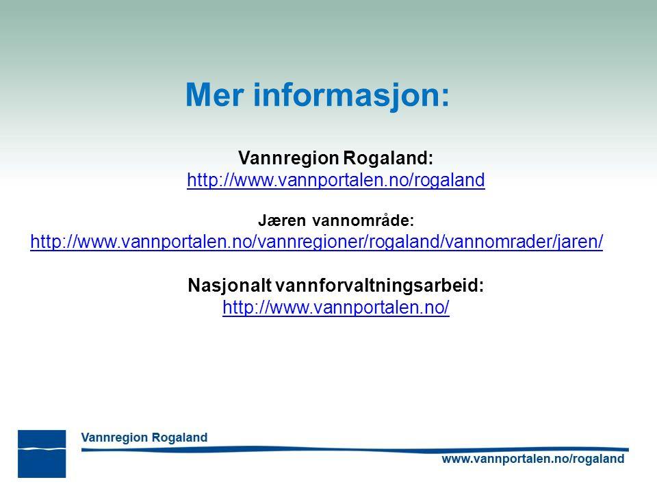 Mer informasjon: Vannregion Rogaland: http://www.vannportalen.no/rogaland Jæren vannområde: http://www.vannportalen.no/vannregioner/rogaland/vannomrader/jaren/ Nasjonalt vannforvaltningsarbeid: http://www.vannportalen.no/