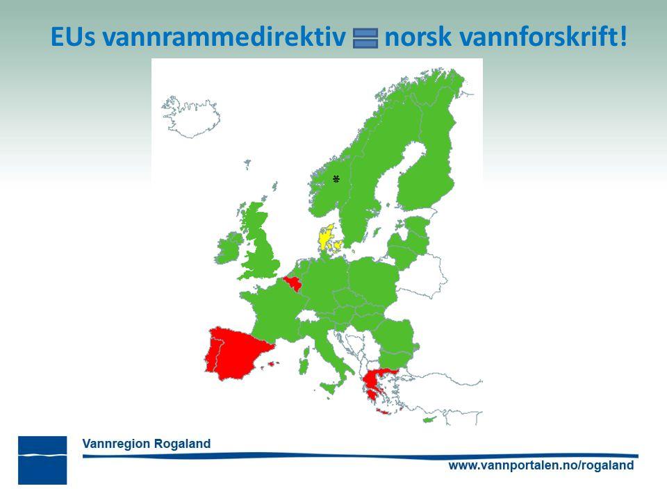 EUs vannrammedirektiv norsk vannforskrift!
