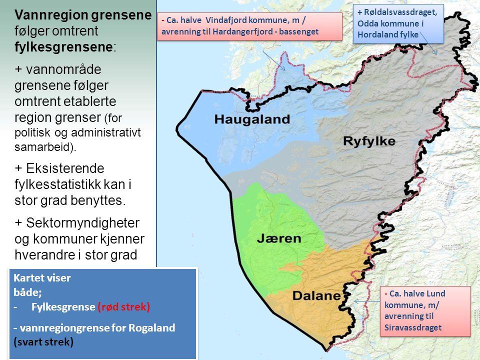 Kartet viser både; -Fylkesgrense (rød strek) - vannregiongrense for Rogaland (svart strek) Kartet viser både; -Fylkesgrense (rød strek) - vannregiongr