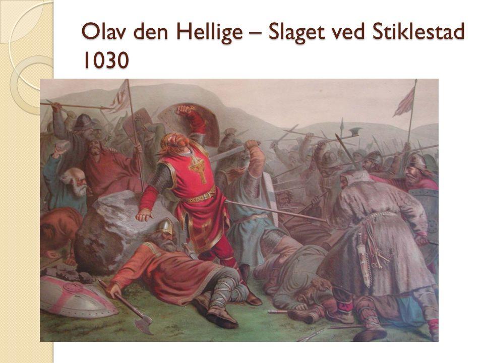 Olav den Hellige – Slaget ved Stiklestad 1030