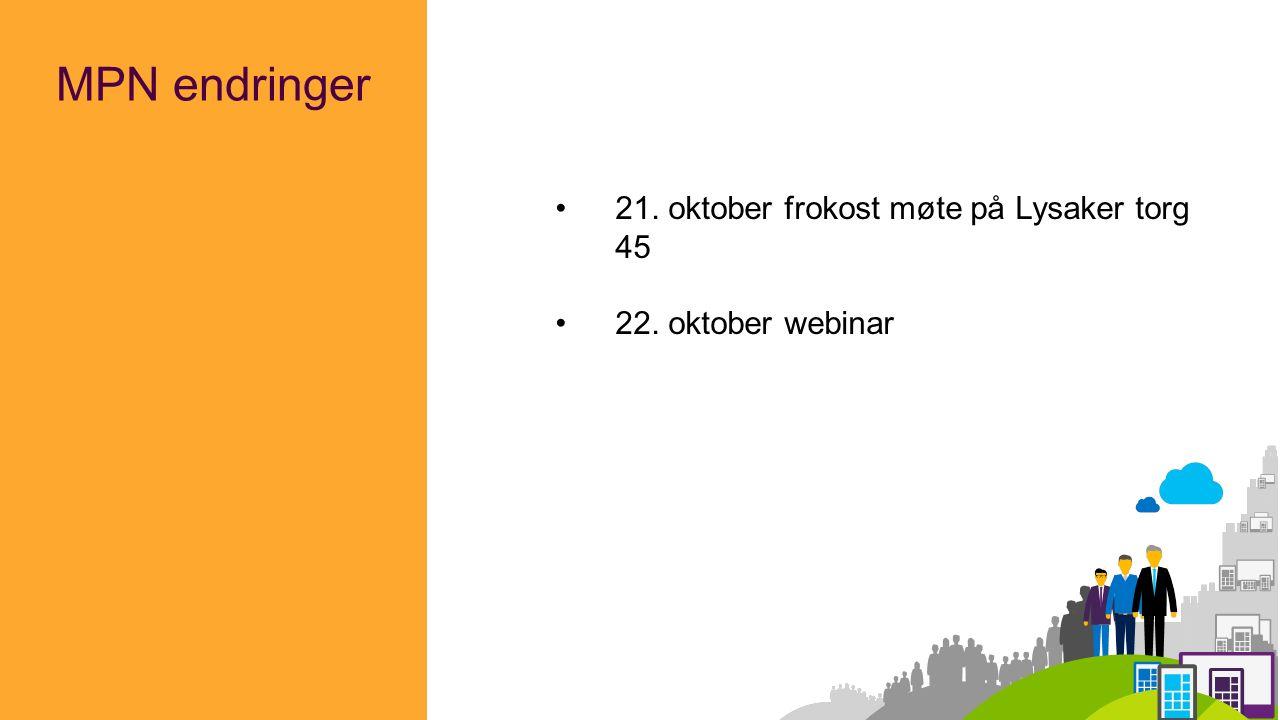 MPN endringer 21. oktober frokost møte på Lysaker torg 45 22. oktober webinar