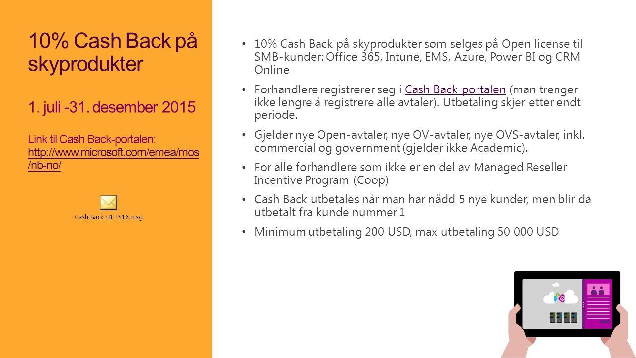 10% Cash Back på skyprodukter 1. juli -31.
