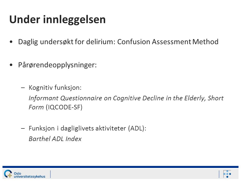 Inkluderte pasienter Hoftebrudd> 65 år Inkludert i 2006 N=266 Død innen 6 mnd N=47 Ønsket ikke å delta etter 6 mnd N=45 174 pasienter fulgt opp