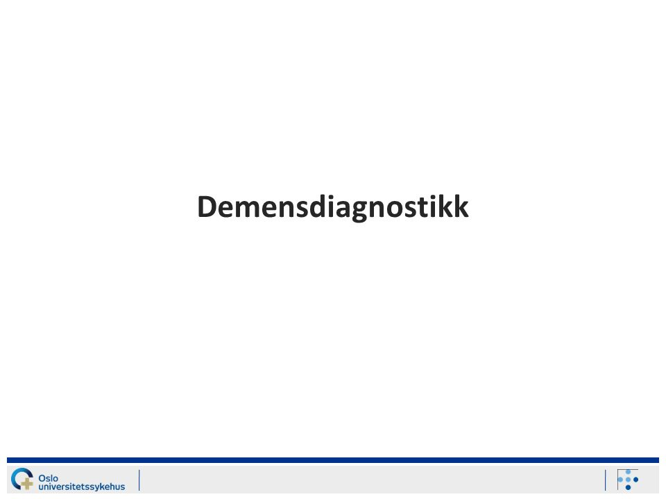 Under innleggelsen Daglig undersøkt for delirium: Confusion Assessment Method Pårørendeopplysninger: –Kognitiv funksjon: Informant Questionnaire on Cognitive Decline in the Elderly, Short Form (IQCODE-SF) –Funksjon i dagliglivets aktiviteter (ADL): Barthel ADL Index