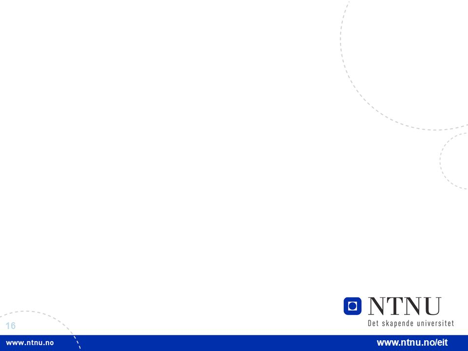 16 www.ntnu.no/eit