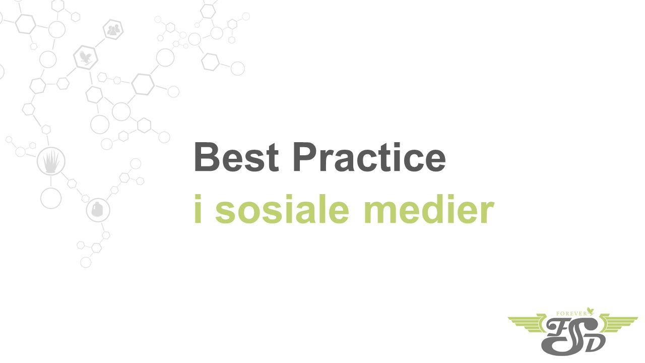 Best Practice i sosiale medier