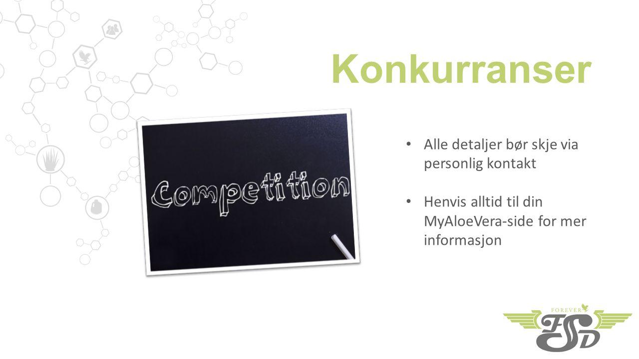 Konkurranser Alle detaljer bør skje via personlig kontakt Henvis alltid til din MyAloeVera-side for mer informasjon