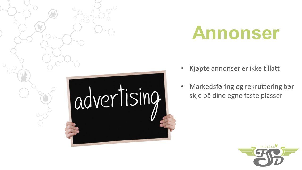 Annonser Kjøpte annonser er ikke tillatt Markedsføring og rekruttering bør skje på dine egne faste plasser