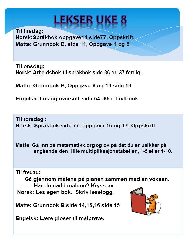 Til tirsdag: Norsk:Språkbok oppgave14 side77. Oppskrift.